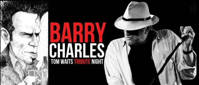 The Barry Charles Band – Tom Waits Tribute Night