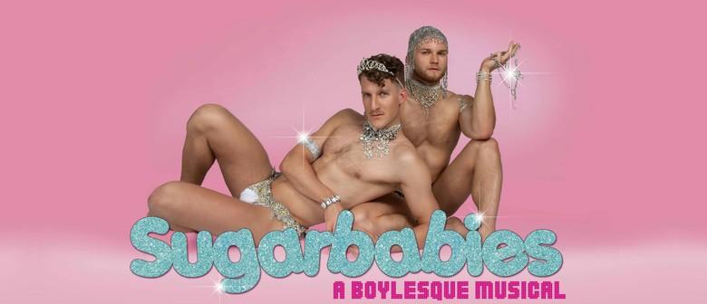 Sugarbabies: A Boylesque Musical
