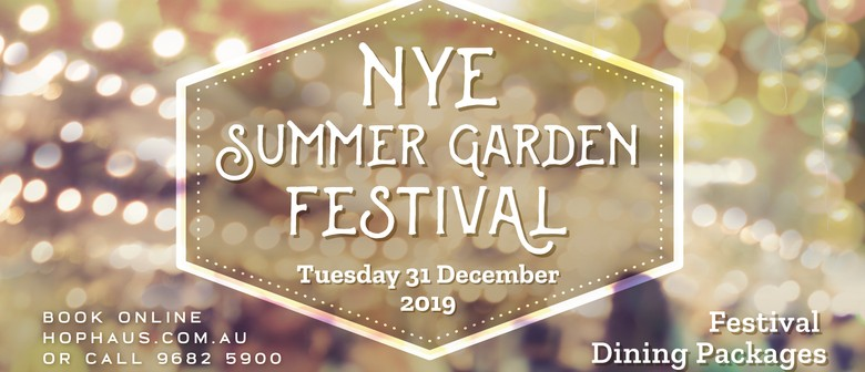 New Year's Eve Summer Garden Festival