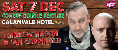 Stand Up Comedy With Andrew Nason & Ian Coppinger