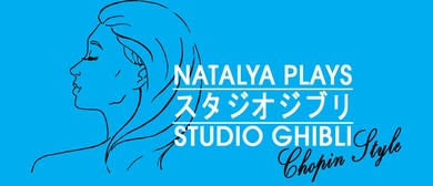 Natalya Plays: Studio Ghibli – Chopin Style