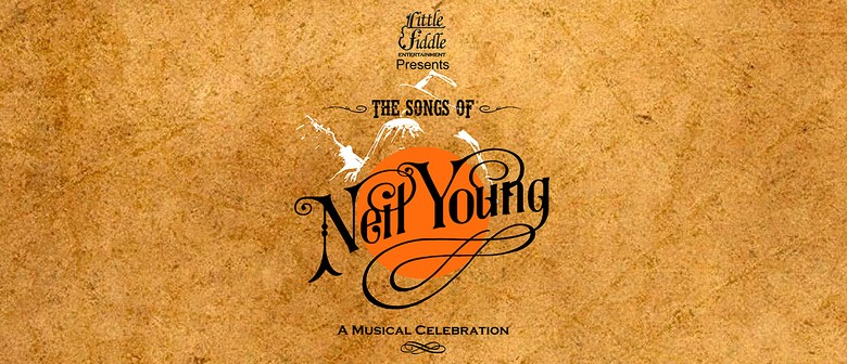 The Songs of Neil Young Show