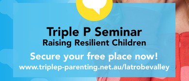 Triple P – Raising Resilient Children Seminar