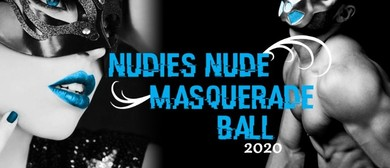 NUDIES Nude Masquerade Ball