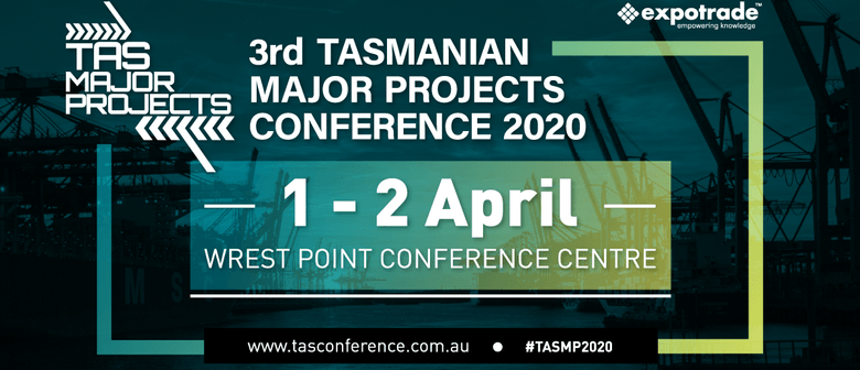 3rd Tasmanian Major Projects Conference