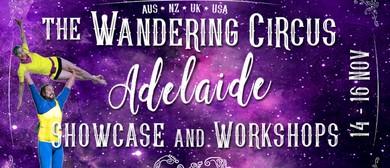 Wandering Circus: Adelaide – Showcase & Workshops
