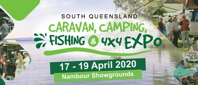 2020 South Queensland Caravan, Camping, Fishing & 4x4 Expo