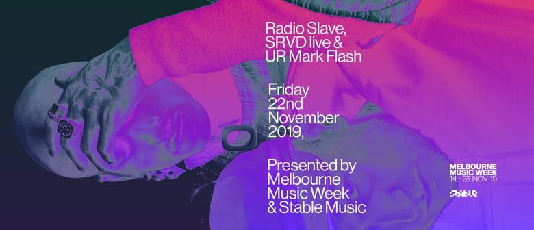 Melbourne Music Week – Radio Slave, SRVD live, Mark Flash