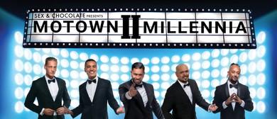 Sex & Chocolate presents 'Motown II Millennia'
