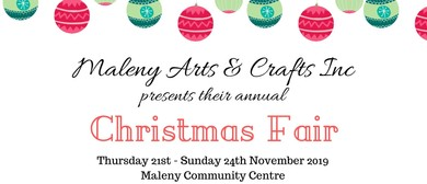 Maleny Arts & Crafts Group Christmas Fair