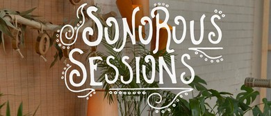 Sonorous Sessions