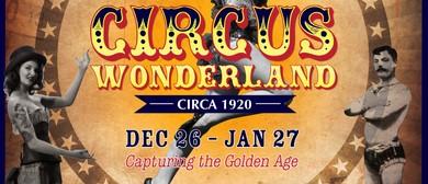 Circus Wonderland – Circa 1920