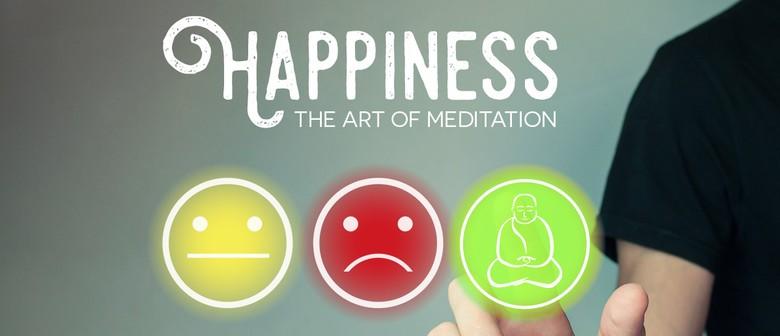 Happiness: The Art of Meditation