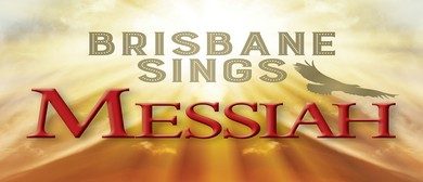 Brisbane Sings Messiah
