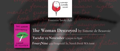 Book Club – The Woman Destroyed with Women Words Wine