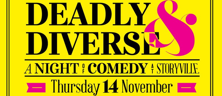 Deadly & Diverse Night of Comedy