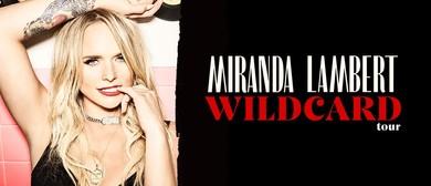 Miranda Lambert – Wildcard Tour