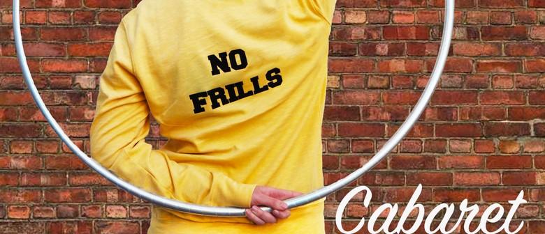 No Frills Cabaret