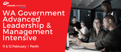 WA Government Advanced Leadership & Management Intensive