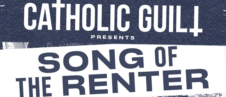 Catholic Guilt – Song of The Renter