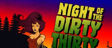 Night of The Dirty 30