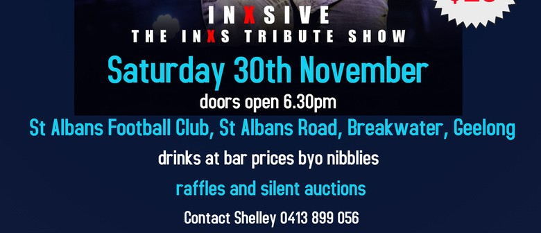 Fundraiser Featuring INXSIVE, The Inxs Tribute Band