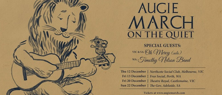 Augie March – On The Quiet Tour