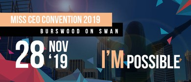 I'm Possible: Miss CEO Convention 2019