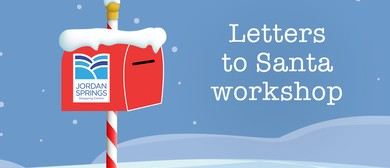Letters to Santa Workshops