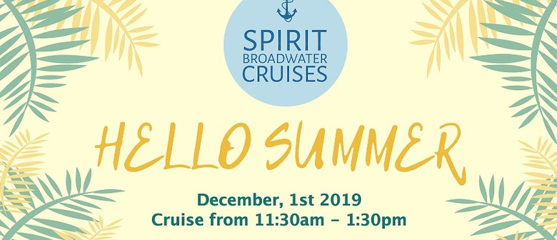 Welcome Back Summer With Spirit Broadwater Cruises