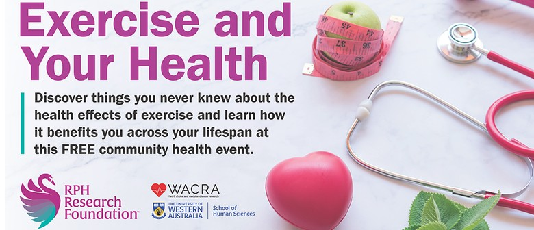 Exercise and Your Health – RPH Research Foundation