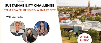 Sustainability Challenge – STEM Power – A Smart Bendigo