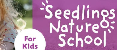 Seedlings Nature School – Term