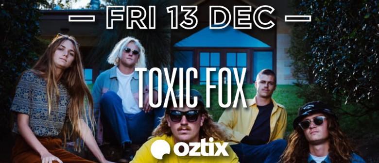 Toxic Fox – White Jail Tour