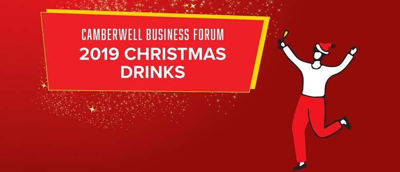 2019 Christmas Drinks: Camberwell Business Forum