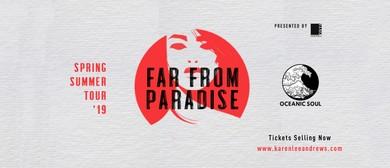 Karen Lee Andrews, Far From Paradise – Tour Finale