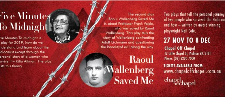 Five Minutes to Midnight and Raoul Wallenberg Saved Me