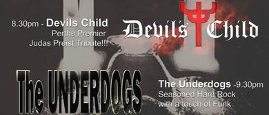 Psytopia, Underdogs, Devil's Child