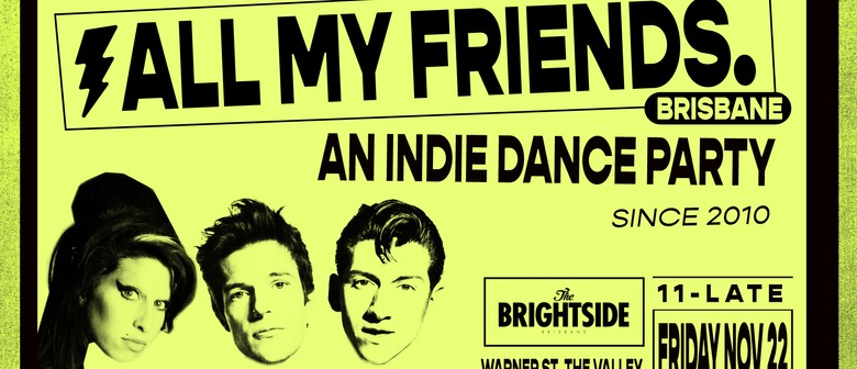 All My Friends – Indie Dance Party