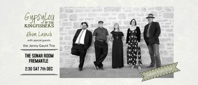 GypsyLou & the Kingfishers – Debut Album Launch
