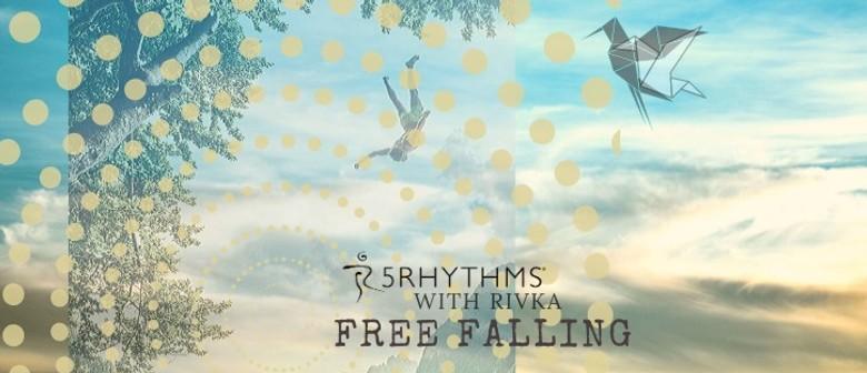 5Rhythms Saturdays – Free Falling