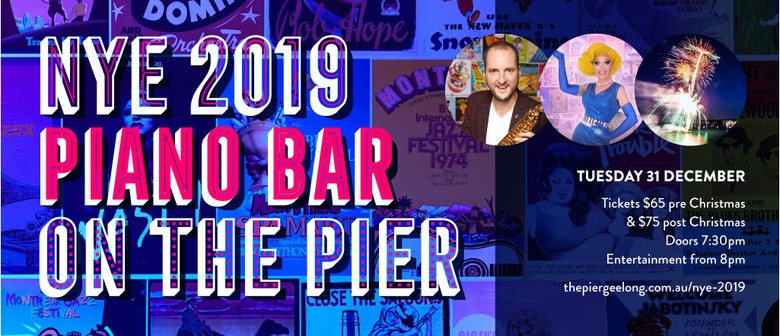 NYE 2019 Piano Bar On The Pier