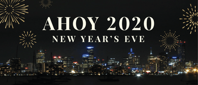 Ahoy 2020! NYE on the Bay