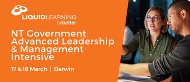 NT Government Advanced Leadership & Management Intensive