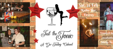 Just the Tonic III: A Gin-Tasting Cabaret