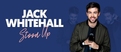 Jack Whitehall – Stood Up Tour
