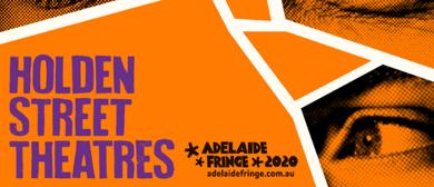 Holden Street Theatres: 2020 Fringe Season