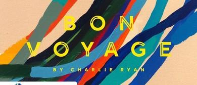 'Bon Voyage' by Charlie Ryan