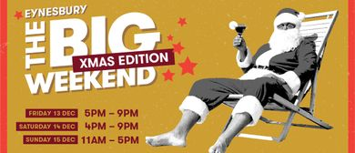 The Big Weekend – Christmas Edition