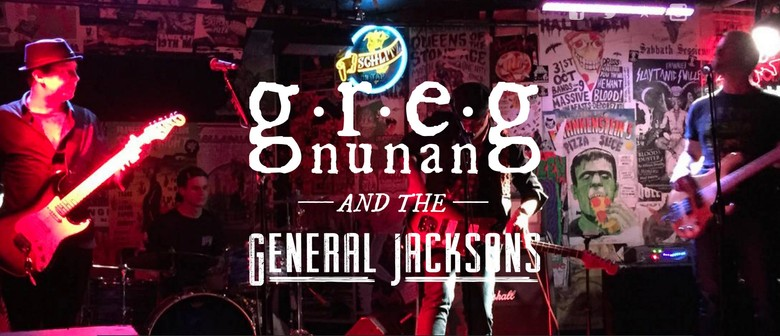 Greg Nunan and The General Jacksons